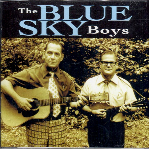 BLUE SKY BOYS, THE - The Blue Sky Boys