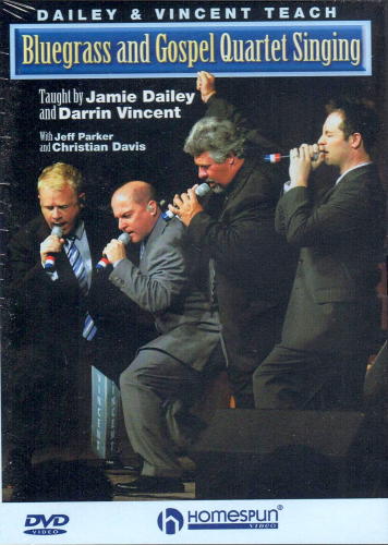 DAILEY & VINCENT - Bluegrass And Gospel Quartet Singing