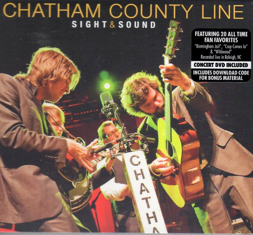 CHATHAM COUNTY LINE - Sight & Sound