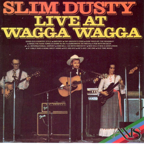 DUSTY, SLIM - Live At Wagga Wagga