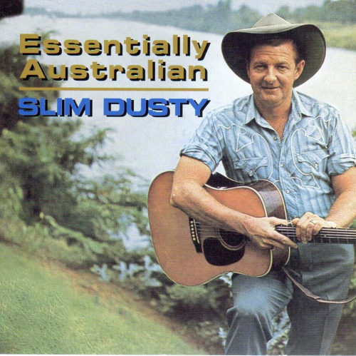 DUSTY, SLIM - Essentially Australian