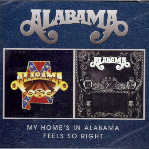 ALABAMA - My Home's In Alabama + Feels So Right