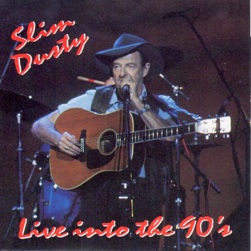 DUSTY, SLIM - Live Into The 90's