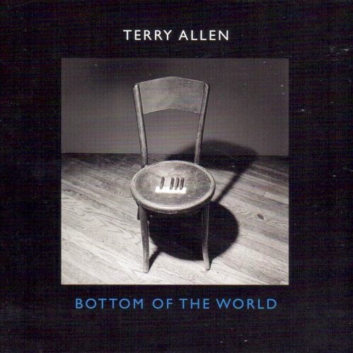ALLEN, TERRY - Bottom Of The World