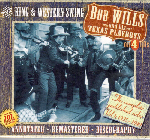 WILLS, BOB AND HIS TEXAS PLAYBOYS - The Complete Published Sides, Vol. 1: 1935-1940