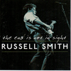 SMITH, RUSSELL - The End Is Not In Sight