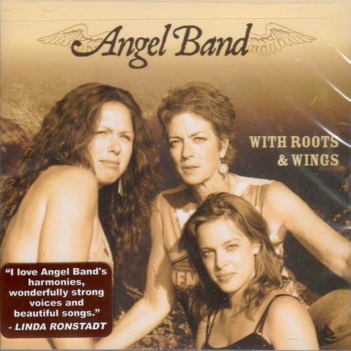 ANGEL BAND - With Roots & Wings