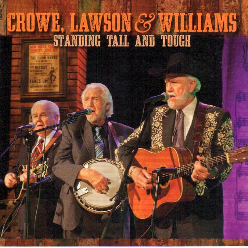 CROWE, LAWSON & WILLIAMS - Standing Tall And Tough