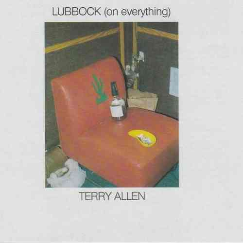 ALLEN, TERRY - Lubbock (On Everything)