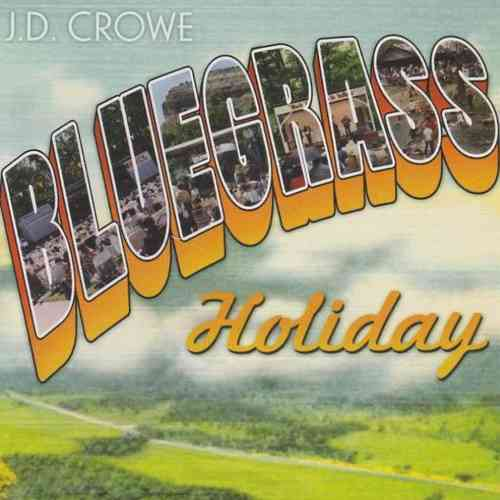 CROWE, J.D. - Bluegrass Holiday