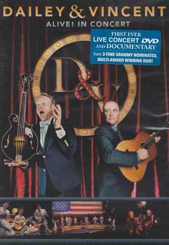 DAILEY & VINCENT - Alive! In Concert