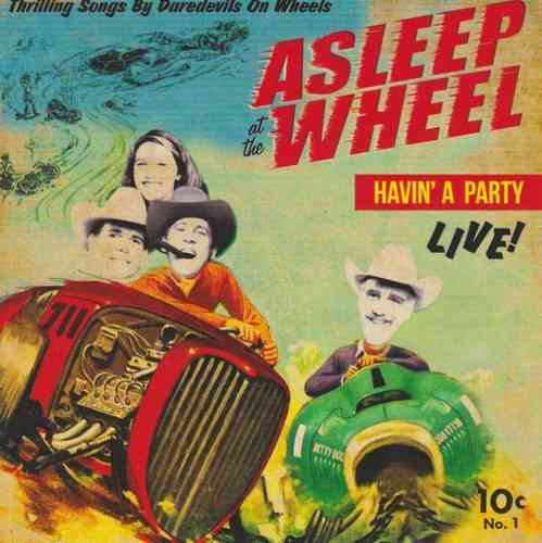 ASLEEP AT THE WHEEL - Havin' A Party-Live