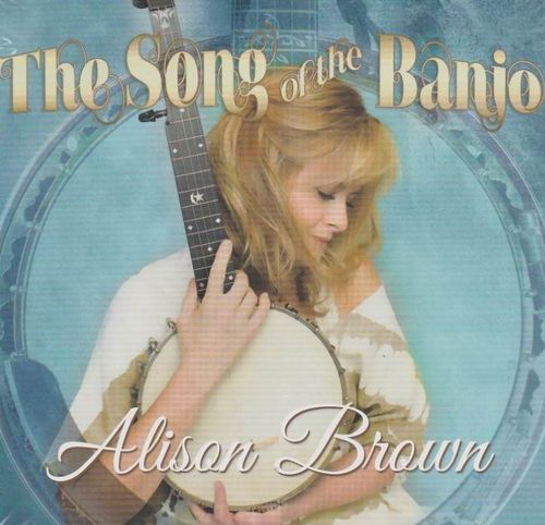 BROWN, ALISON - The Song Of The Banjo