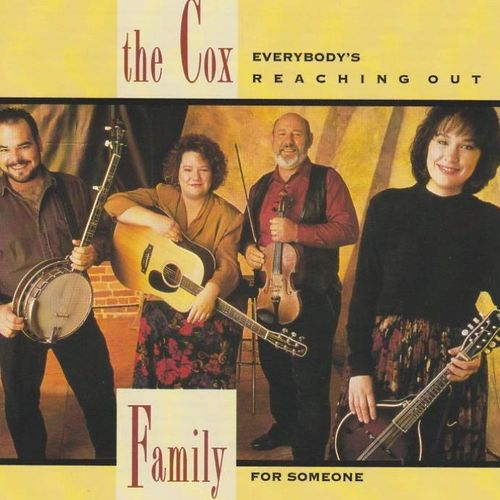 COX FAMILY, THE - Everybody's Reaching Out For Someone