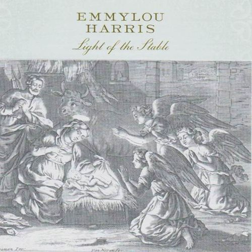 HARRIS, EMMYLOU - Light Of The Stable