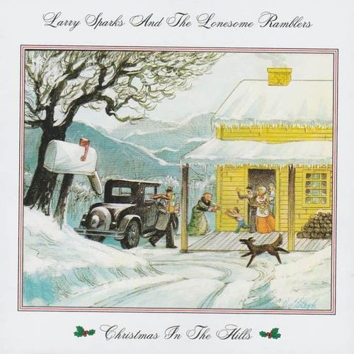 SPARKS, LARRY  AND THE LONESOME RAMBLERS - Christmas In The Hills
