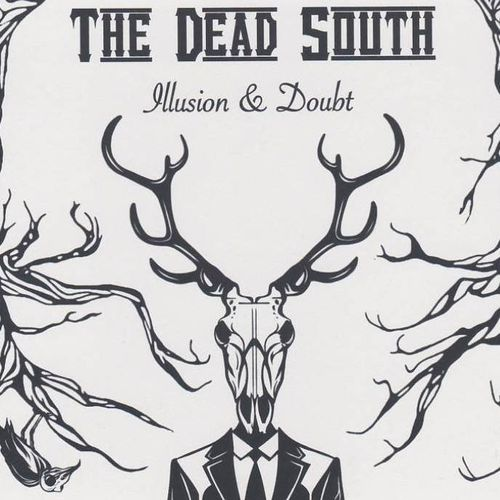 DEAD SOUTH, THE - Illusion & Doubt