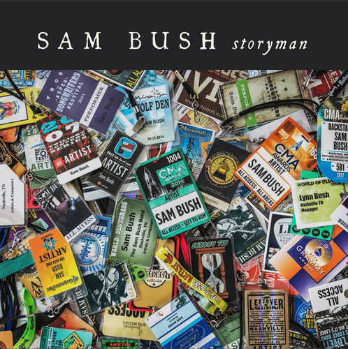 BUSH, SAM - Storyman