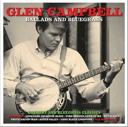CAMPBELL, GLEN - Ballads And Bluegrass