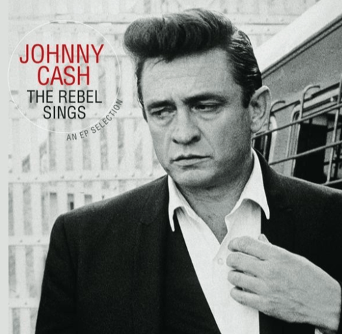 CASH, JOHNNY - The Rebel Sings - An EP Selection