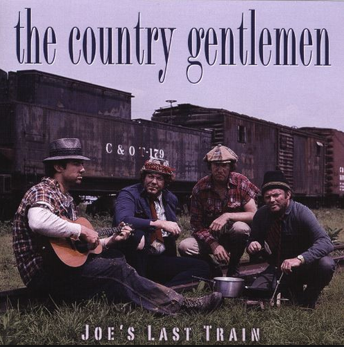 COUNTRY GENTLEMEN, THE - Joe's Last Ride