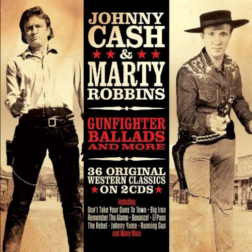 CASH, JOHNNY & MARTY ROBBINS - Gunfighter Ballads & More