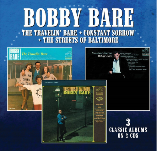BARE, BOBBY - The Travelin' Bare + Constant Sorrow + The Streets Of Baltimore
