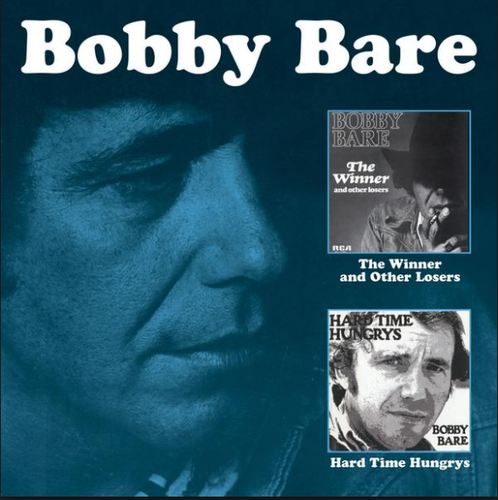 BARE, BOBBY - The Winner...And Other Losers + Hard Time Hungrys
