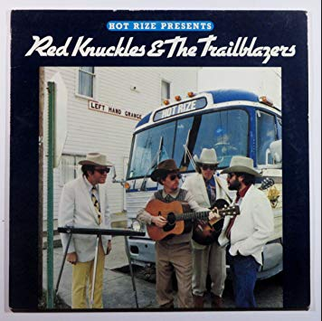 HOT RIZE Presents RED KNUCKLES & THE TRAILBLAZERS - Hot Rize Presents Red Knuckles & The Trailblazer