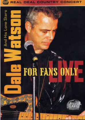 WATSON, DALE - For Fans Only / Live
