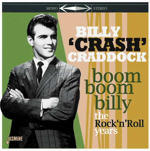 CRADDOCK, BILLY 'CRASH' - Boom Boom Billy: The Rock 'n' Roll Years