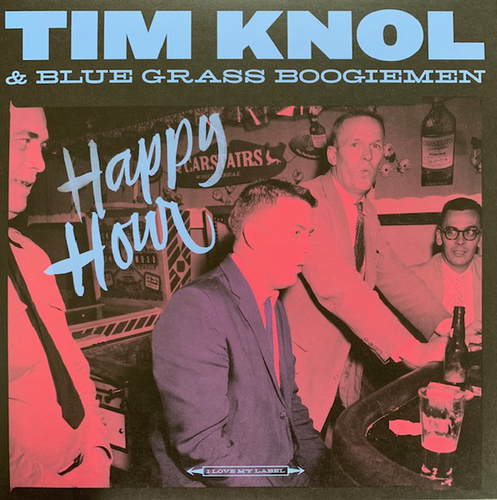 BLUE GRASS BOOGIEMEN & TIM KNOL - Happy Hour