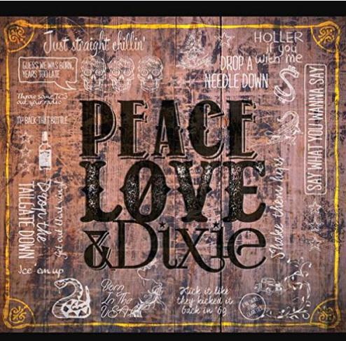 CADILLAC THREE, THE - Peace Love And Dixie