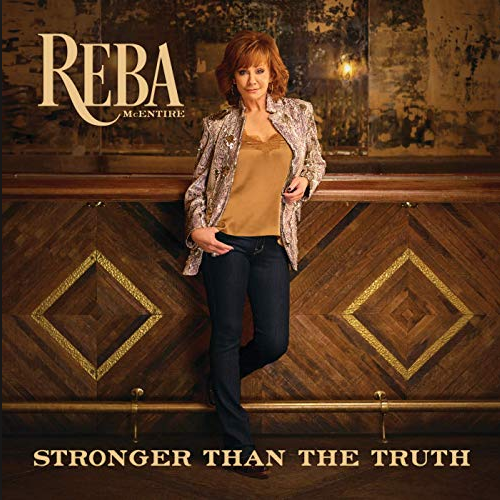 McENTIRE, REBA - Stronger Than The Truth