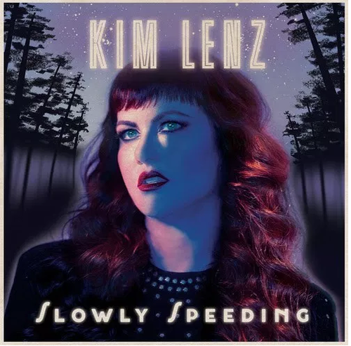 LENZ, KIM - Slowly Speeding