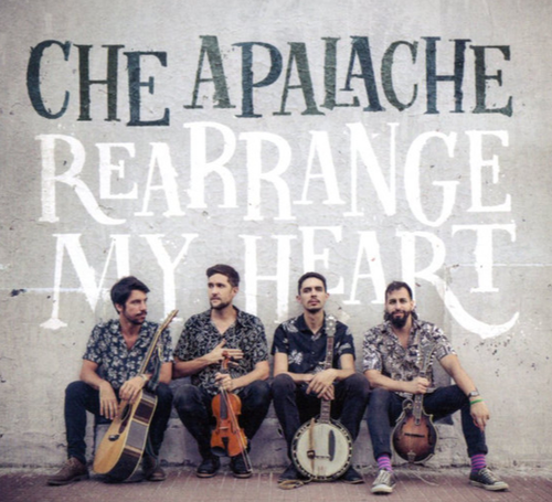 CHE APALACHE - Rearrange My Heart