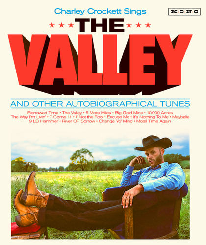 CROCKETT, CHARLEY - The Valley And Other Autobiographical Tunes