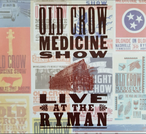 OLD CROW MEDICINE SHOW ‎- Live At The Ryman