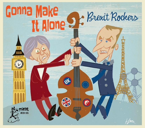 VARIOUS ARTISTS - Gonna Make It Alone: Brexit Rockers