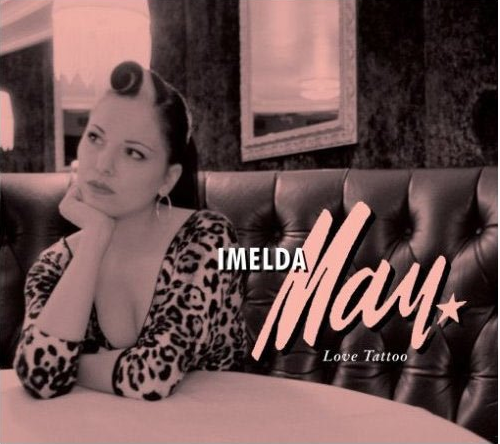 MAY, IMELDA - Love Tattoo