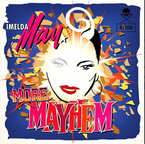 MAY, IMELDA - More Mayhem