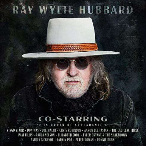 HUBBARD, RAY WYLIE - Co-Starring