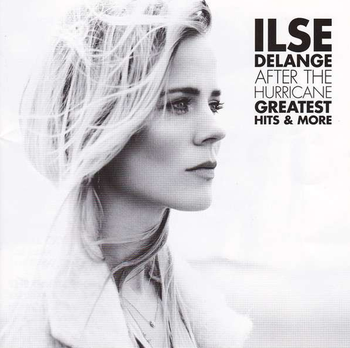 DELANGE, ILSE - After The Hurricane: Greatest Hits & More