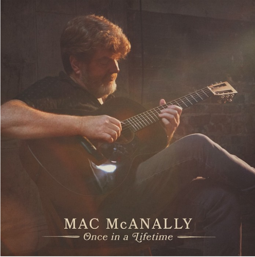 McANALLY, MAC - Once In A Lifetime