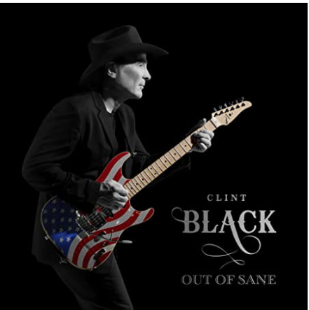 BLACK, CLINT - Out of Sane