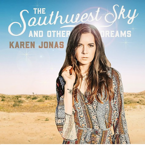 JONAS, KAREN - Southwest Sky and Other Dreams