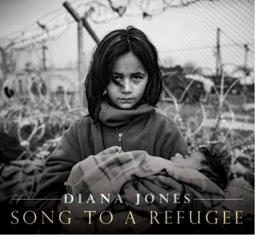 JONES, DIANA - Song To a Refugee