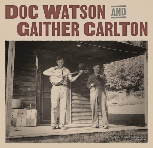 WATSON, DOC & GAITHER CARLTON - Doc Watson And Gaither Carlton