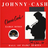 CASH, JOHNNY - Classic Cash: Hall of Fame Series - Early Mixes (1987)
