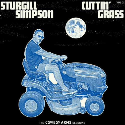 SIMPSON, STURGILL - Cuttin' Grass Vol. 2 (The Cowboy Arms Sessions)